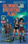 GILL WOMEN OF THE PREHISTORIC PLANET -- now on sale!!